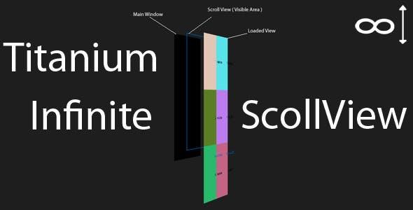 Titanium Infinite Scrolling Component