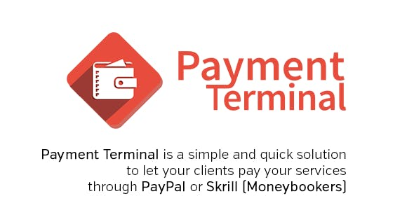 Payment Terminal (PayPal, Skrill, MoneyBookers)