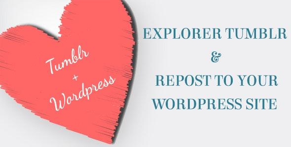 Wordpress Reblog From Tumblr - CodeCanyon Item for Sale