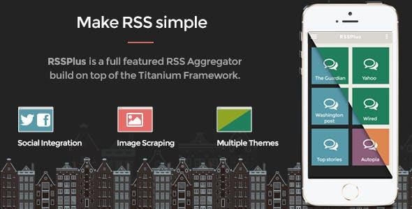 RSSPlus - Titanium Full App
