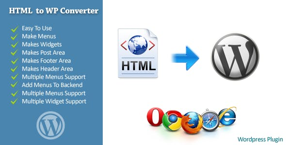 HTML To WordPress Converter