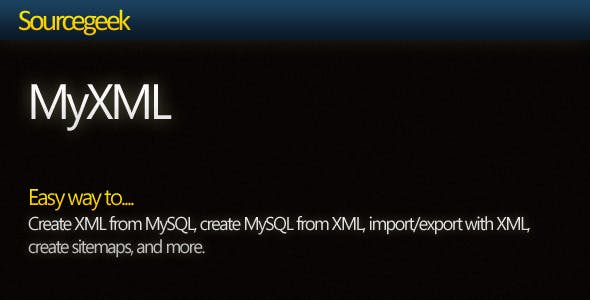 MyXML - Work with MySQL+XML