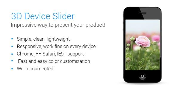 3D Device Slider