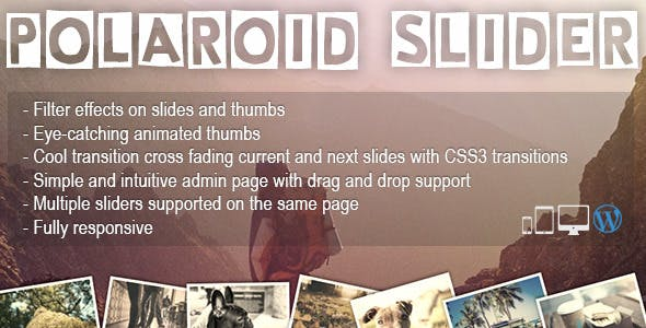 Polaroid Slider - Slider with animated thumbnails & CSS filter effects