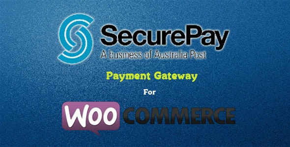 SecurePay Payment Gateway for WooCommerce - CodeCanyon Item for Sale